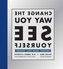Change The Way You See Yourself Through Asset-Based Thinking book cover