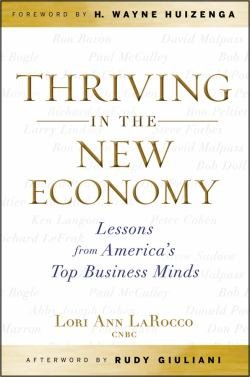 Thriving in the New Economy: Lessons From Today's Top Business Minds book cover