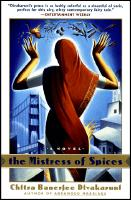 The Mistress of Spices by Chitra Divakaruni