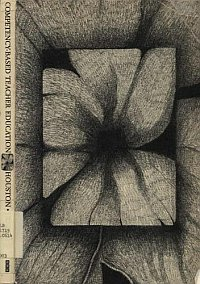 Competency Based Teacher Education by Robert Houston, 1972