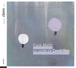 Frank Martin, Le conte de Cendrillon