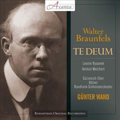 Te Deum, Walter Braunfels